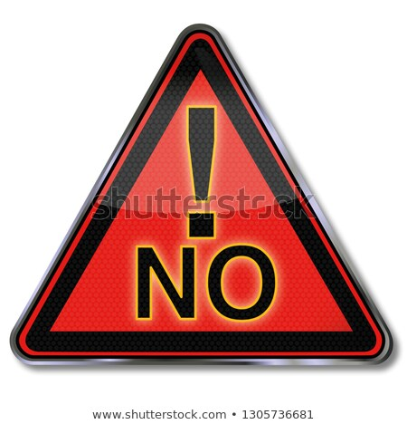 Sign with a big No and exclamation mark Stock photo © Ustofre9