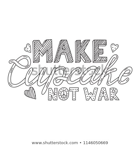 make cupcakes not war stock photo © zsooofija