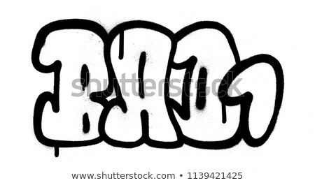 graffiti bubble font bad one 1 word in black on white stock photo © melvin07
