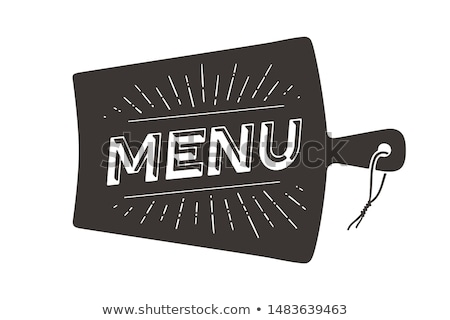 Menu, Cutting Board. Wall decor, poster, sign, quote Stock photo © FoxysGraphic