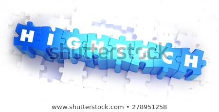 HighTech - Text on Blue Puzzles. Stock photo © tashatuvango