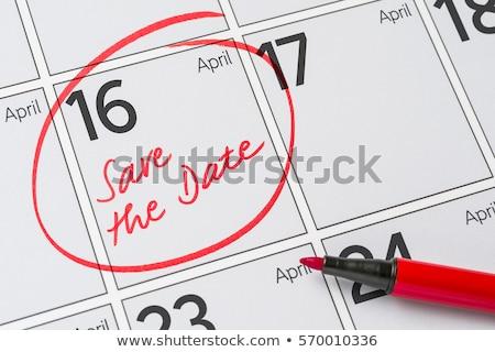 Mettre date écrit calendrier 16 fête Photo stock © Zerbor
