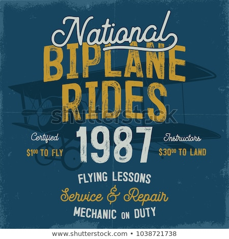 Vintage hand drawn tee graphic design. National Biplane Rides quote. Flying Lessons, Service Repair  Stock photo © JeksonGraphics