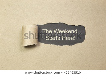Disfrutar fin de semana papel rasgado texto detrás desgarrado Foto stock © ivelin