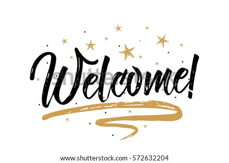 Welcome hand lettering inscription. Hand drawn elements. Modern design with stars background. Inspir stock photo © kollibri