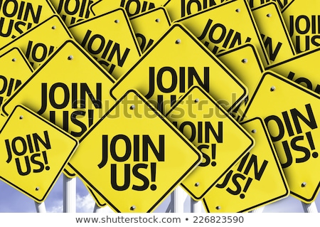 Join today concept Stock photo © Ansonstock