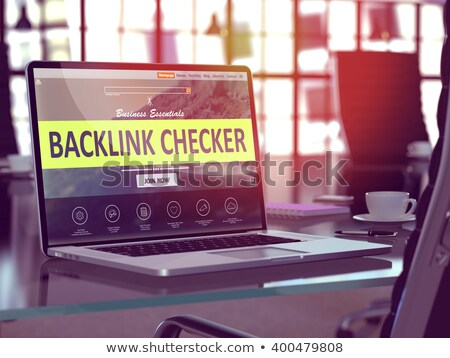 Backlink Checker - on Laptop Screen. Closeup. 3D. Stock photo © tashatuvango