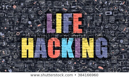 Multicolor Life Hacking on Dark Brickwall. Doodle Style. Stock photo © tashatuvango