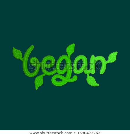 Vegan green lettering with leaves. Title of menu, flyer, poster in cafe or restaurant. Label, sticke Stock photo © user_10144511