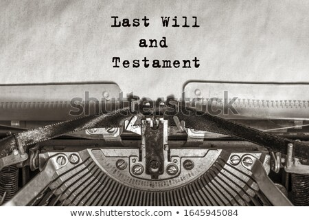 old style my will letter stock photo © icefront