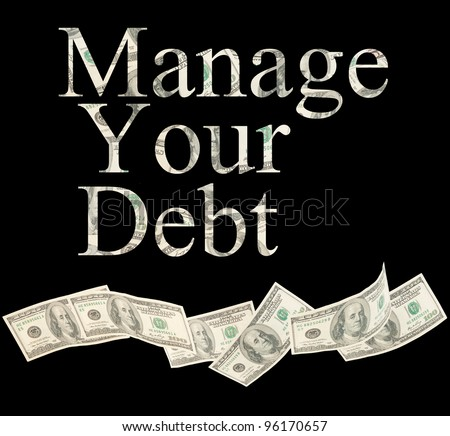 Manage your debt, isolated words with American notes Stock photo © Ansonstock