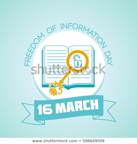 16 March Freedom of Information Day Stock photo © Olena