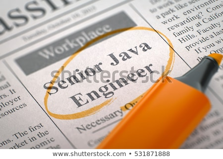 We are Hiring Senior Java Engineer. 3D. Stock photo © tashatuvango