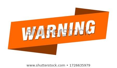 Stock fotó: 3d Illustration Of Warning Ribbons