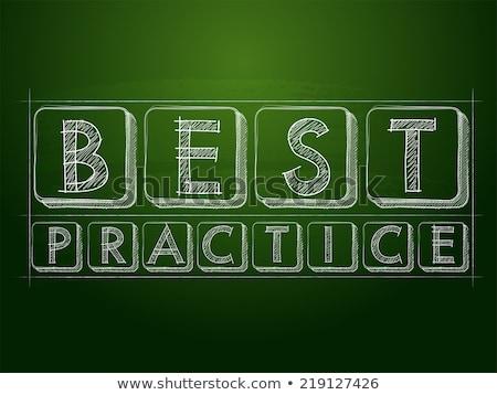best practice over green blackboard Stock photo © marinini