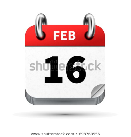 Bright realistic icon of calendar with 16 february date isolated on white Stock photo © evgeny89