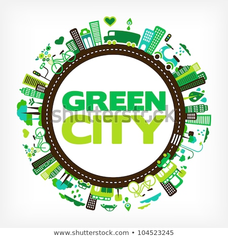 circle with green city - environment and ecology Stock photo © marish