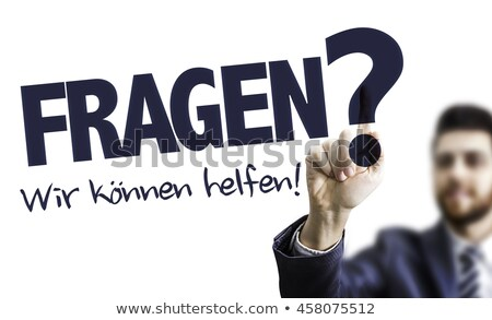 problems we can help in german stock photo © kbuntu