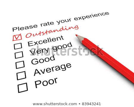 excellent customer service evaluation form stock photo © ivelin