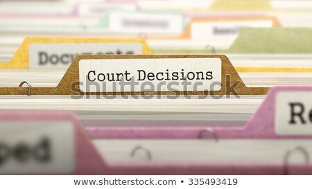 Court Decisions - Folder Name in Directory. Stock photo © tashatuvango