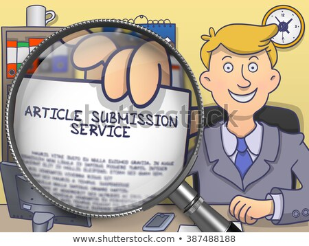 Article Submission Service through Magnifier. Doodle Style. Stock photo © tashatuvango