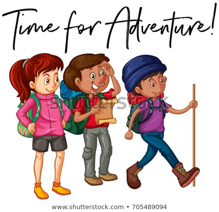 Phrase time for adventure with group of hikers Stock photo © colematt