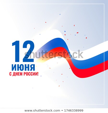12th june happy russia day wishes card design background Stock photo © SArts