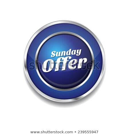 Sunday Offer Blue Vector Icon Button Stock photo © rizwanali3d