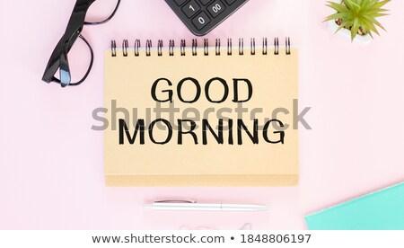 Zelfklevend nota goedemorgen tekst notepad oog Stockfoto © AndreyPopov