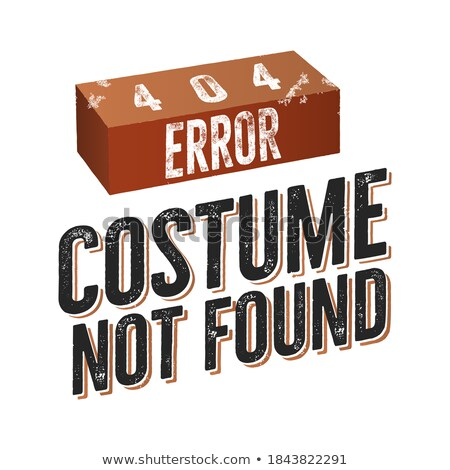 404 error costume not found. Nice Christmas or another Holiday t shirt gift idea design. Stock vecto Stock photo © JeksonGraphics