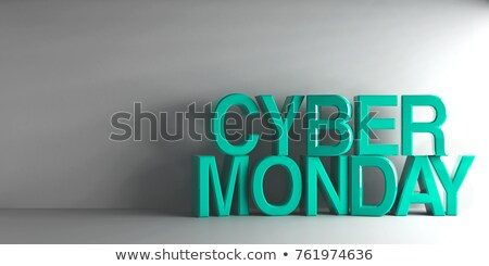 Cyan words Cyber Monday Stock photo © Oakozhan