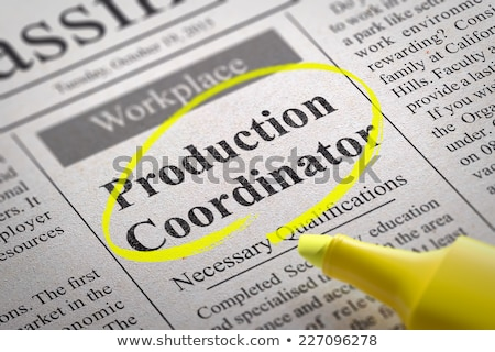 Stock photo: Production Coordinator Job Vacancy.