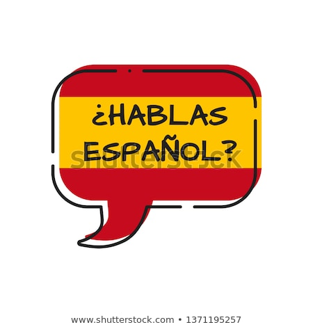 Habla Espanol Stock photo © ivelin