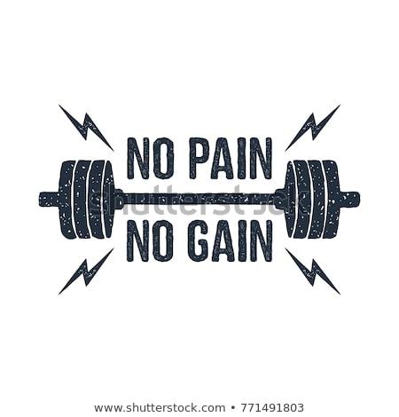 No pain, no gain Stock photo © raywoo