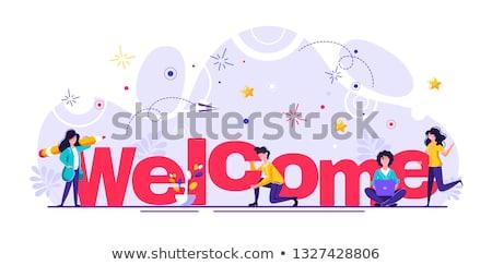 Welcome message Stock photo © fuzzbones0