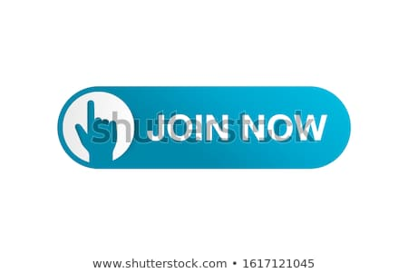 Join Now - Button. Stock photo © tashatuvango