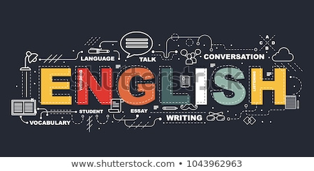 English. Education Concept. Stock photo © tashatuvango