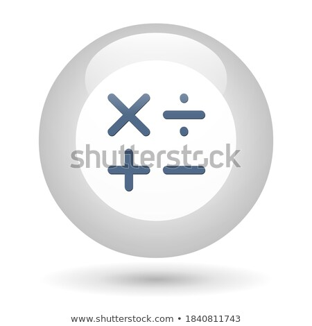 Circle buttons with multiplication operations Stock photo © bluering