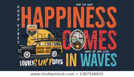 Camping surf badge design. Outdoor adventure logo with quote - Happiness Comes in Waves, for t shirt Stock photo © JeksonGraphics