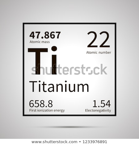 Titanium chemical element with first ionization energy, atomic mass and electronegativity values ,si Stock photo © evgeny89