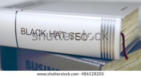 Black Hat Marketing - Title of Book. Stock photo © tashatuvango