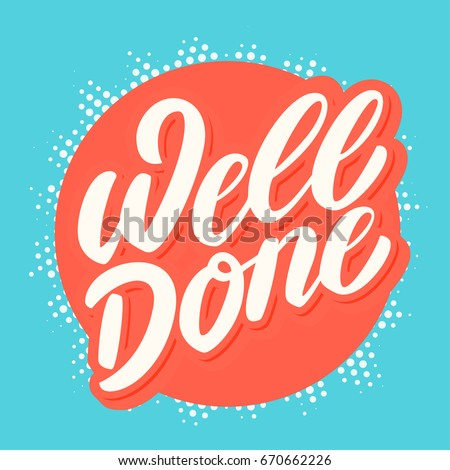 You done a good job ! Stock photo © stockyimages