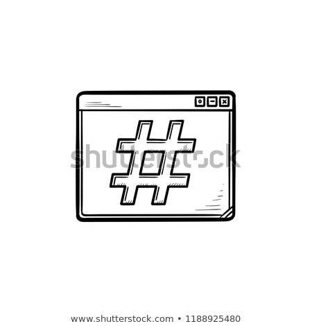 browser window with hashtag hand drawn outline doodle icon stock photo © rastudio
