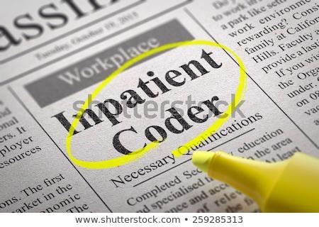 Inpatient Coder Vacancy in Newspaper. Stock photo © tashatuvango