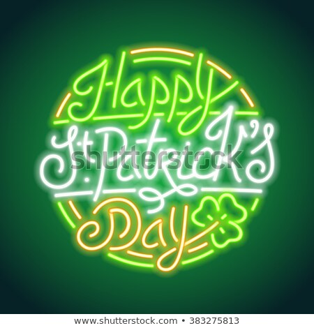 St Patricks Day Round Neon Sign Stock photo © Voysla