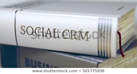 Sosyal crm kitap başlık 3D omurga Stok fotoğraf © tashatuvango