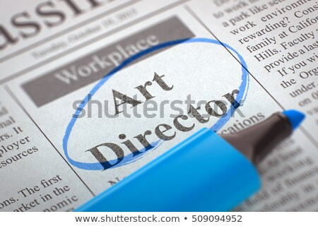 Job Opening Art Director. 3D. Stock photo © tashatuvango