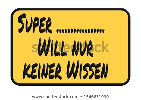 We make dreams reality (In German) Stock photo © kbuntu