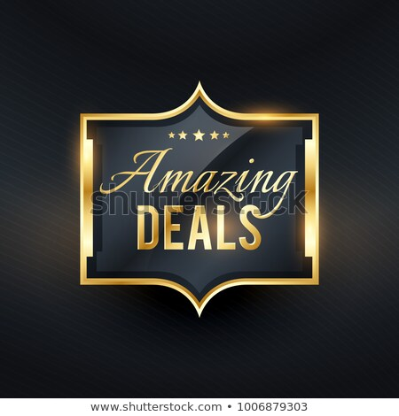 amazing deals golden label offers vector badge Stock photo © SArts