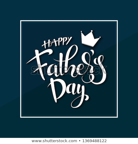 happy fathers day card design in elegant style Stock photo © SArts